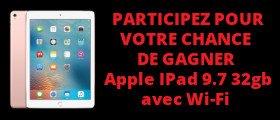 Apple IPad 9.7 32gb avec Wi-Fi Concour